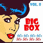 Big Box 60s 50s Vol. 8 by Various Artists