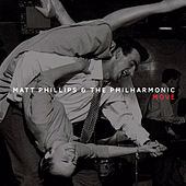 Move by Matt Phillips
