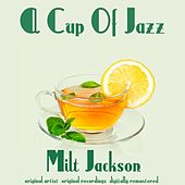 A Cup of Jazz by Milt Jackson