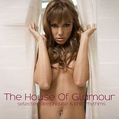 The House of Glamour von Various Artists