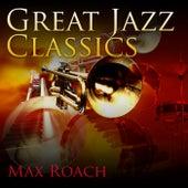 Great Jazz Classics de Max Roach