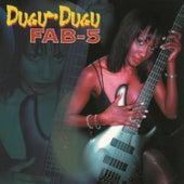 Dugu-Dugu by Fab 5