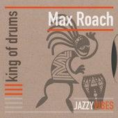 King of Drums de Max Roach