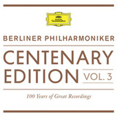 Centenary Edition 1913 - 2013 Berliner Philharmoniker by Berliner Philharmoniker