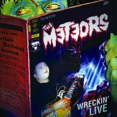 Wreckin' Live by The Meteors