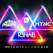 #Miamibackagain de R3HAB