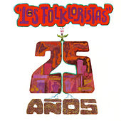 25 Años by Los Folkloristas