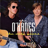 The Only Years by The O'Kanes