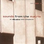 Sounds From The Matrix 002 de Various Artists
