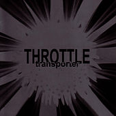 Transporter by Throttle