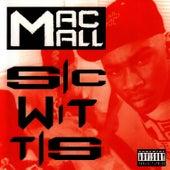 Sic Wit Tis by Mac Mall