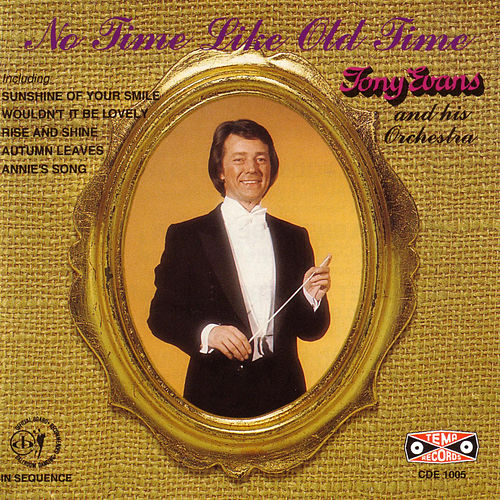 No Time Like Old Time by Tony Evans
