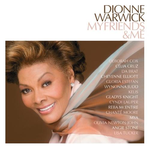 My Friends & Me by Dionne Warwick