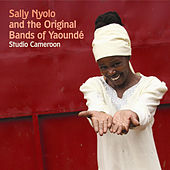 Sally Nyolo and the Original Bands of Yaounde: Studio Cameroon de Sally Nyolo