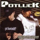 Straight Outta Humboldt (W/ Bonus Tracks) by Potluck