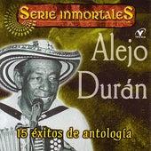 15 Éxitos De Antología by Alejo Durán