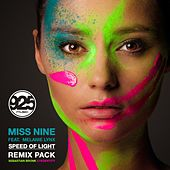 Speed Of Light [Remixes] (feat. Melanie Lynx) by Miss Nine