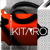 The Essential Kitaro Volume 2 de Kitaro