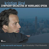 To The New World And Beyond by SYMPHONY ORCHESTRA OF NORRLANDS OPERA