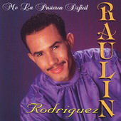 Me La Pusieron Dificil de Raulin Rodriguez