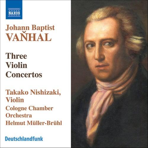 VANHAL: Violin Concertos in G major, B flat major, and G major by Takako Nishizaki