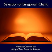 Selections of Gregorian Chant by Various Artists