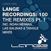 Lange Recordings 100 - The Remixes Pt. 1 - Single by Various Artists