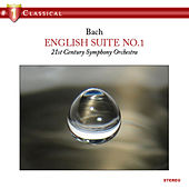 English Suite No.1 by 21st Century Symphony Orchestra