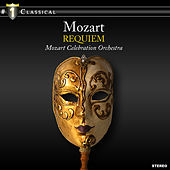 Mozart: Requiem by Mozart Celebration Orchestra