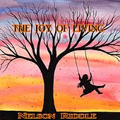 The Joy of Living by Nelson Riddle