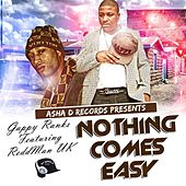 Nothing Comes Easy (feat. ReddMan UK) - Single by Gappy Ranks