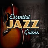 Essential Jazz Guitar de Various Artists