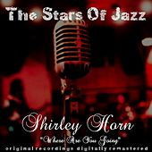 Where Are You Going (Remastered) by Shirley Horn
