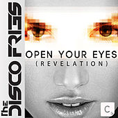 Open Your Eyes (Revelation) von Disco Fries