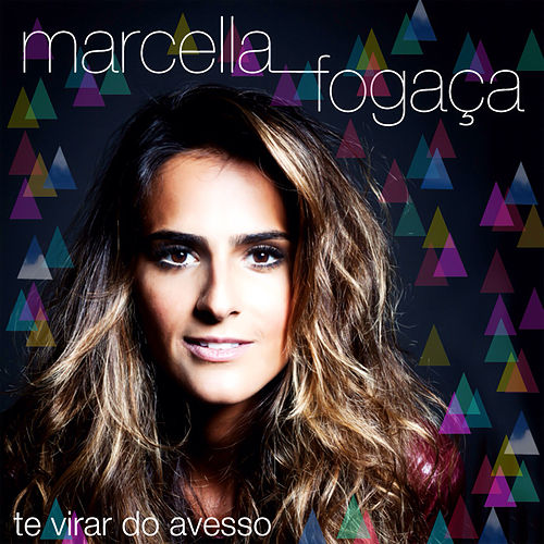 Te Virar do Avesso by Marcella Fogaça