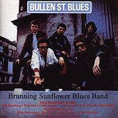 Bullen St. Blues/Trackside Blues by Brunning Sunflower Band