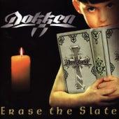 Erase the Slate de Dokken