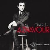 Les 50 + Belles Chansons de Charles Aznavour