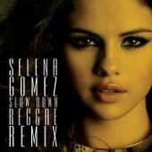 Slow Down Reggae Remix de Selena Gomez
