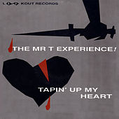 Tapin' Up My Heart von Mr. T Experience
