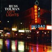 City Lights by Russ Tolman