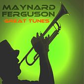 Great Tunes de Maynard Ferguson