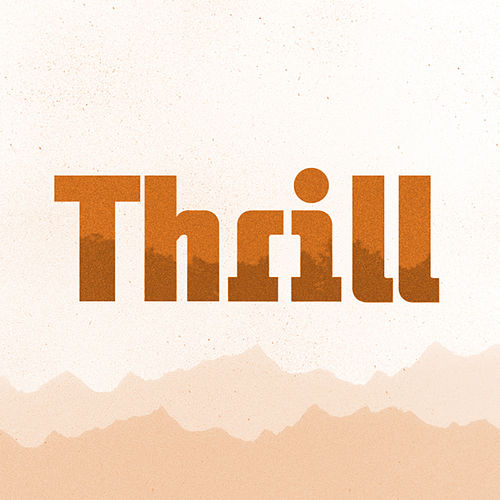 Thrill - Single by GO Kids Music