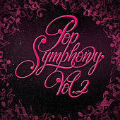Pop Symphony Vol. 2 by London Symphony Orchestra