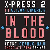 In the Blood de X-Press 2