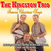 The Kingston Trio - Famous Christmas Songs de The Kingston Trio