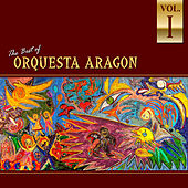 Best of Orquesta Aragón, Vol.1 de Orquesta Aragón