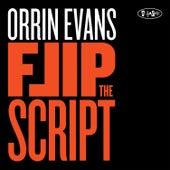 Flip The Script by Orrin Evans