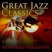Great Jazz Classics de Maynard Ferguson