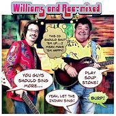 Williams and Ree-Mixed by Williams & Ree